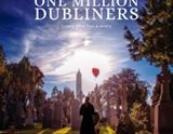 "Irish Documentary ""One Million Dubliners"" draws much interest."